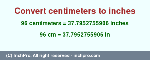96 Cm In Inches Convert 96 Centimeters To Inches Inchpro Com However, it doesn't appear that this. 96 cm in inches convert 96 centimeters to inches inchpro com
