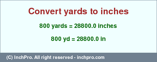 Result Converting 800 Yards To Inches 28800 0